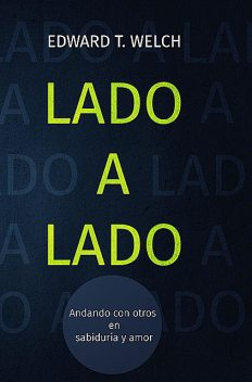 Lado a lado, Edward T. Welch