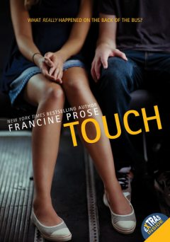 Touch, Francine Prose