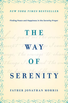 The Way of Serenity, Father Jonathan Morris