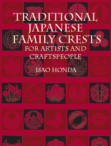 Traditional Japanese Family Crests for Artists and Craftspeople, Isao Honda