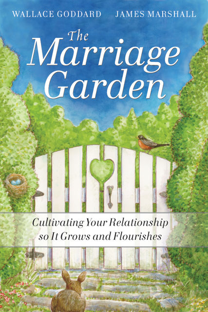 The Marriage Garden, James Marshall, H.Wallace Goddard