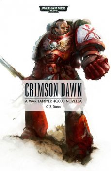 Crimson Dawn, C.Z.Dunn
