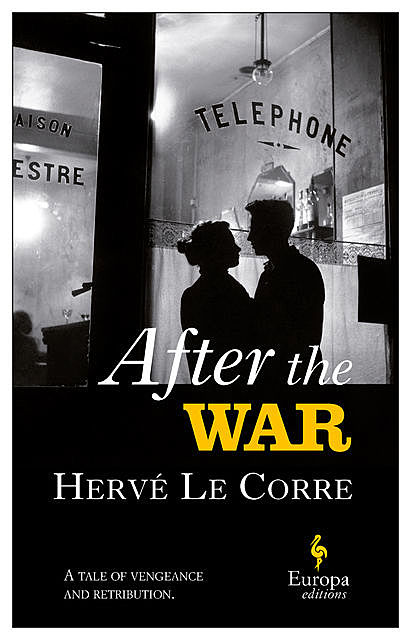 After the War, Hervé Le Corre