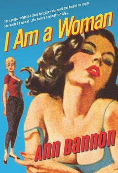 Beebo Brinker Chronicles 2 – I Am A Woman, In Love With A Woman, Ann Bannon