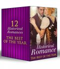 Historical Romance – The Best of the Year, Janice Preston, Carole Mortimer, Sophia James, Louise Allen, Sarah Mallory, Helen Dickson, Diane Gaston, Anne Herries, Margaret McPhee, Blythe Gifford