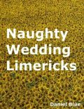 Naughty Wedding Limericks, Daniel Blue