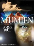 Mumien, Anne Rice