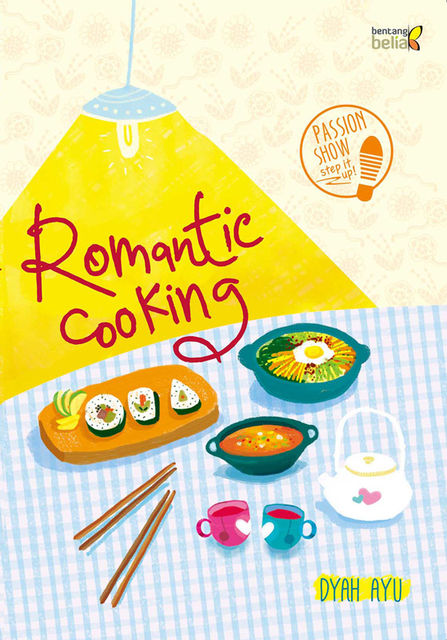 Romantic Cooking, Dyah Ayu