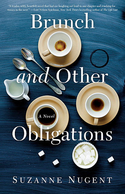 Brunch and Other Obligations, Suzanne Nugent