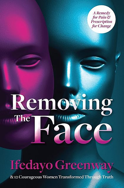 Removing The Face, Ifedayo Greenway