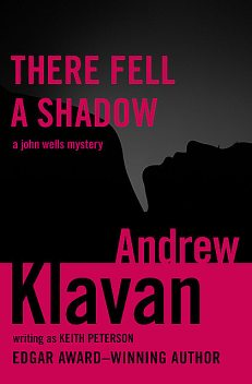 There Fell a Shadow, Andrew Klavan