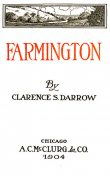 Farmington, Clarence Darrow