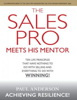 The Sales Pro Meets His Mentor, Paul Anderson