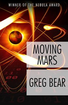 Moving Mars, Greg Bear