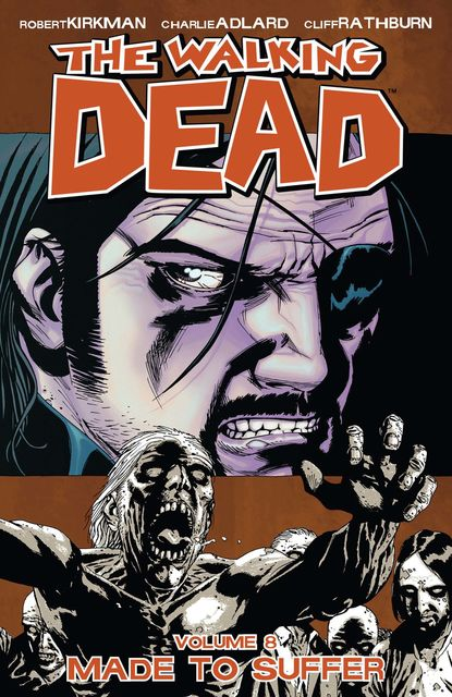 The Walking Dead, Vol. 8, Robert Kirkman