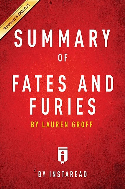 Summary of Fates and Furies, Instaread