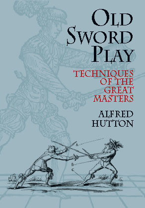 Old Sword Play, Alfred Hutton