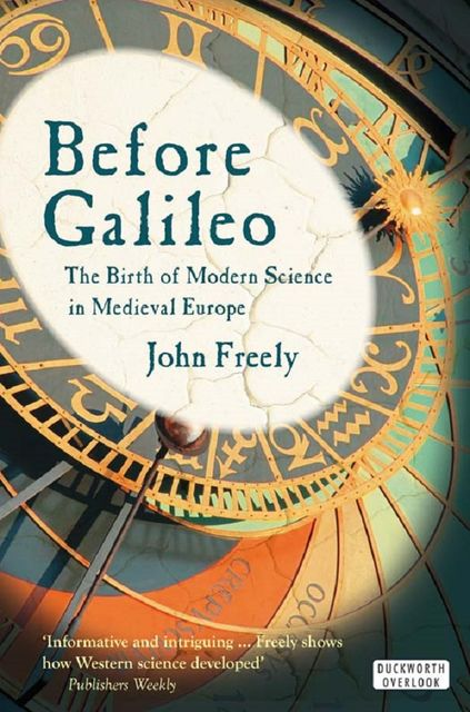 Before Galileo: The Birth of Modern Science in Medieval Europe, Ray Kurzweil