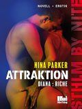 Attraktion – Diana : Riche, Nina Parker