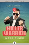 Killer Warrior, Marc Olden