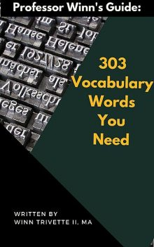 Grow Your Word Power: 301 Useful Vocabulary Terms, H.E.Colby