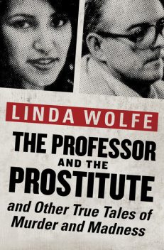 The Professor and the Prostitute, Linda Wolfe