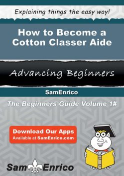 How to Become a Cotton Classer Aide, Karyl Fay