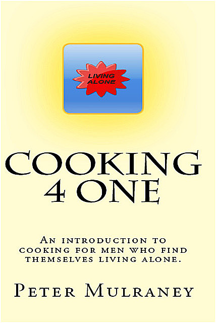 Cooking 4 One, Peter Mulraney