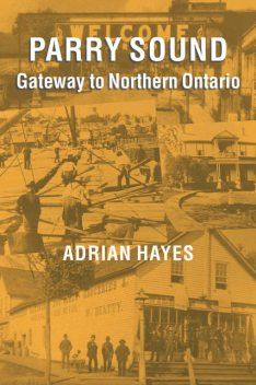 Parry Sound, Adrian Hayes