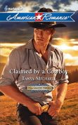 Claimed by a Cowboy, Tanya Michaels