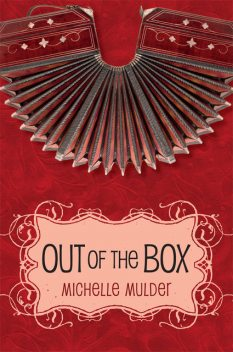 Out of the Box, Michelle Mulder
