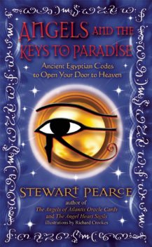 Angels and the Keys to Paradise, Stewart Pearce