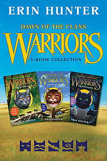 Warriors: Dawn of the Clans 3-Book Collection, Erin Hunter