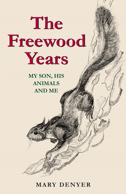 The Freewood Years, Mary Denyer