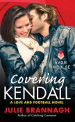 Covering Kendall, Julie Brannagh