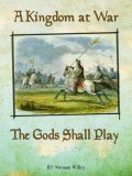 A Kingdom at War-The Gods Shall Play, Norman Willey
