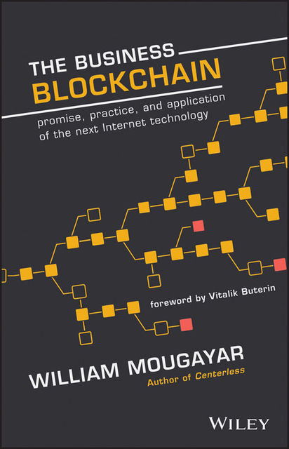 The Business Blockchain, William Mougayar