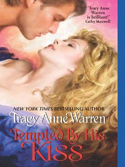 Tempted By His Kiss, Tracy Anne Warren