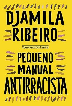 Pequeno manual antirracista, Djamila Ribeiro