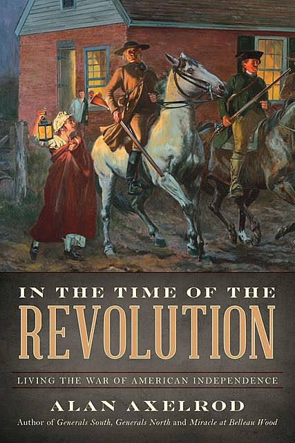 In the Time of the Revolution, Alan Axelrod
