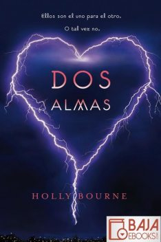Dos almas, Holly Bourne