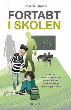 Fortabt i skolen, Ross Greene