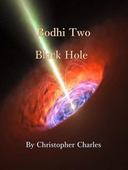 Bodhi Two, Christopher Charles