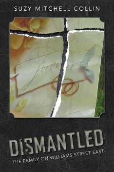 Dismantled – The Family On Williams Street East, Suzy Mitchell Collin