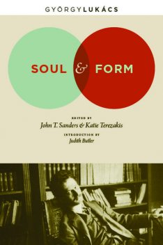 Soul and Form, Georg Lukacs