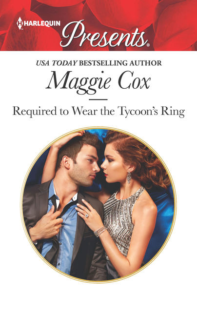 Required to Wear the Tycoon's Ring, Maggie Cox