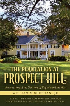 The Plantation at Prospect Hill, William Sheehan