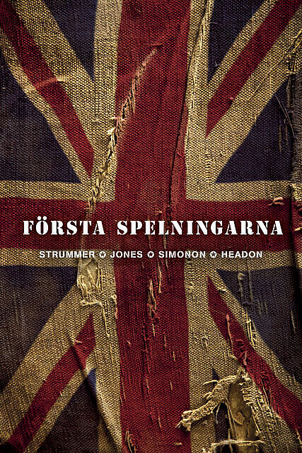 Första spelningarna, Joe Strummer, Mick Jones, Paul Simonon, Topper Headon