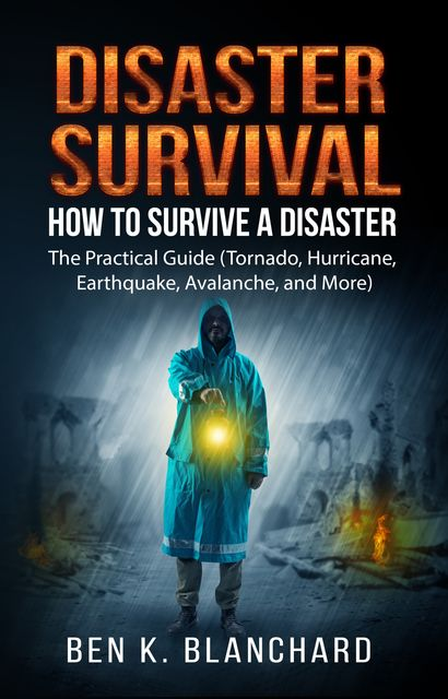 Disaster Survival, Ben K. Blanchard