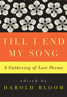 Till I End My Song, Harold Bloom